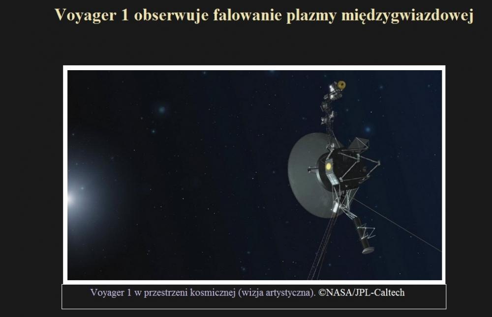 Voyager 1 obserwuje falowanie plazmy międzygwiazdowej.jpg
