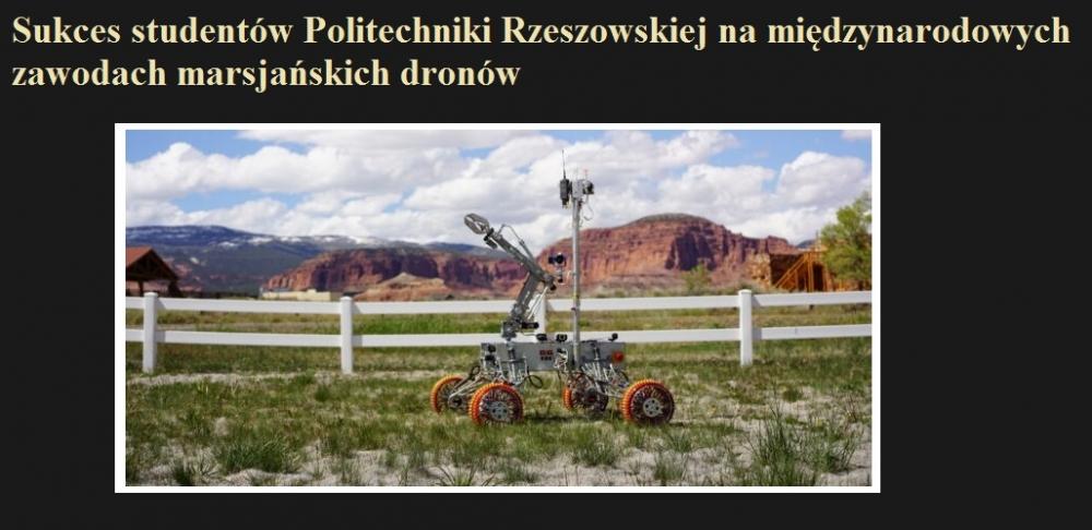 Sukces studentów Politechniki Rzeszowskiej na międzynarodowych zawodach marsjańskich dronów.jpg
