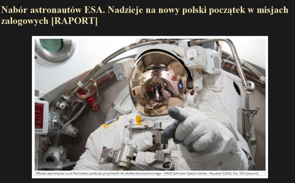 Nabór astronautów ESA. Nadzieje na nowy polski początek w misjach załogowych [RAPORT].jpg