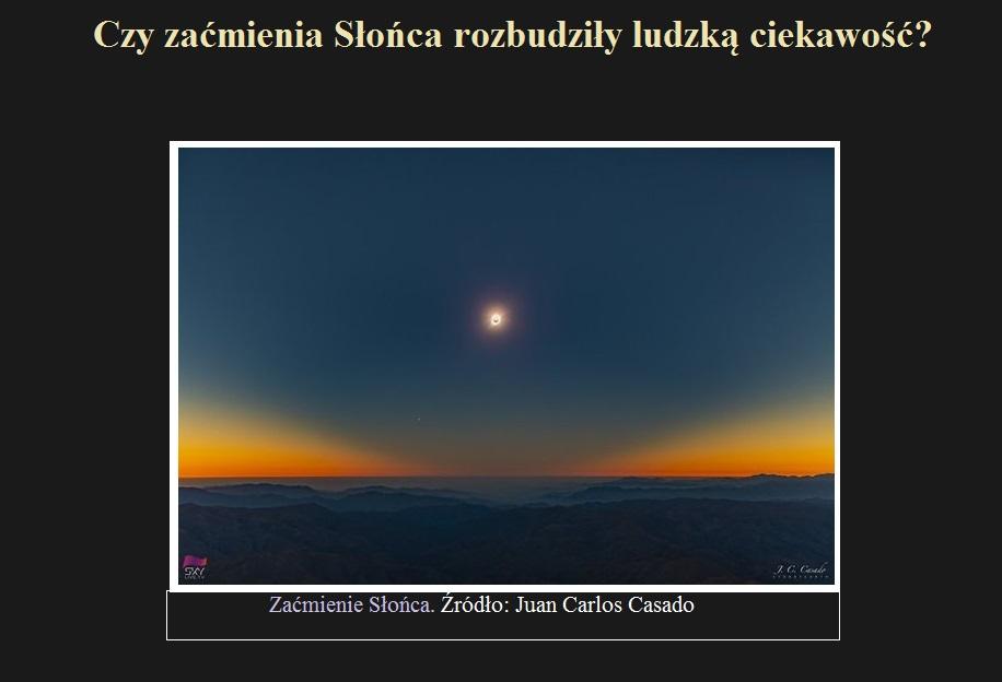Czy zaćmienia Słońca rozbudziły ludzką ciekawość.jpg