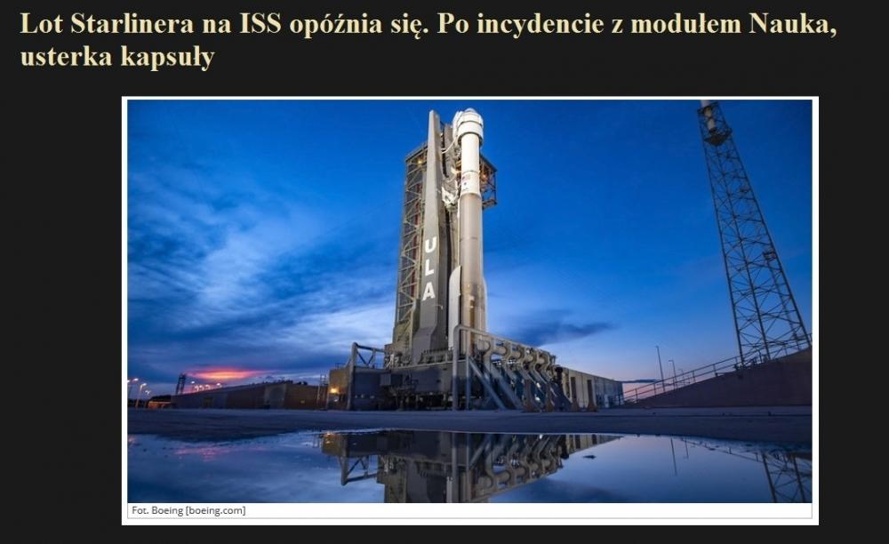 Lot Starlinera na ISS opóźnia się. Po incydencie z modułem Nauka, usterka kapsuły.jpg