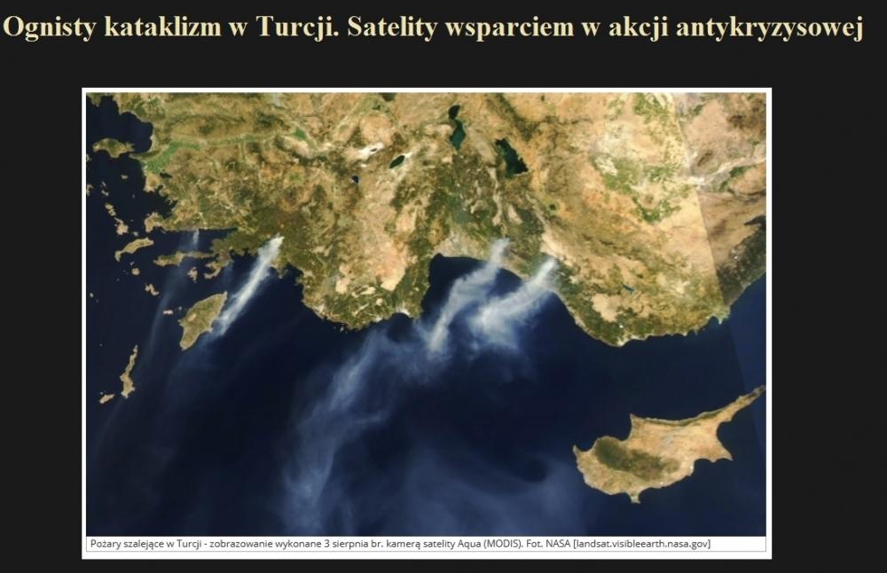 Ognisty kataklizm w Turcji. Satelity wsparciem w akcji antykryzysowej.jpg