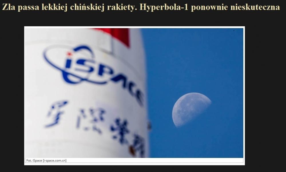 Zła passa lekkiej chińskiej rakiety. Hyperbola-1 ponownie nieskuteczna.jpg