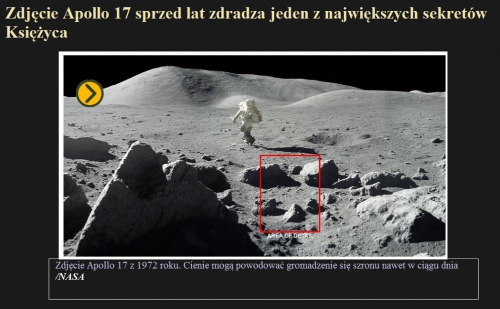 Zdjęcie Apollo 17 sprzed lat zdradza jeden z największych sekretów Księżyca.jpg