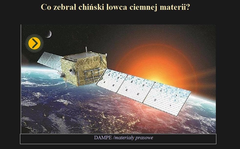 Co zebrał chiński łowca ciemnej materii.jpg