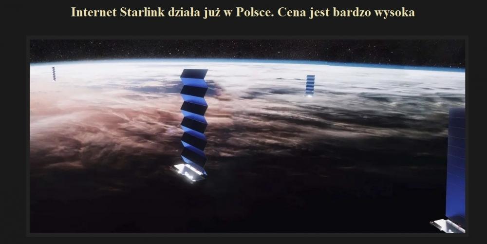 Internet Starlink działa już w Polsce. Cena jest bardzo wysoka.jpg