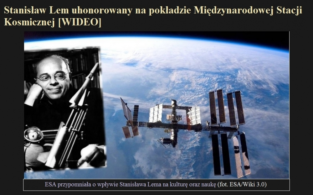 Stanisław Lem uhonorowany na pokładzie Międzynarodowej Stacji Kosmicznej [WIDEO].jpg