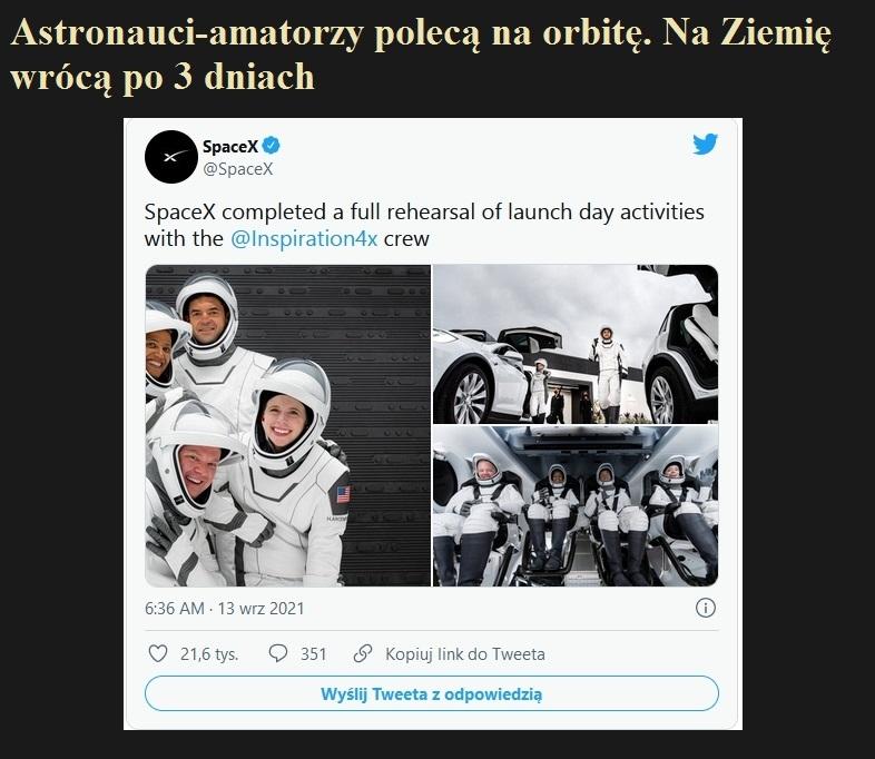 Astronauci-amatorzy polecą na orbitę. Na Ziemię wrócą po 3 dniach.jpg