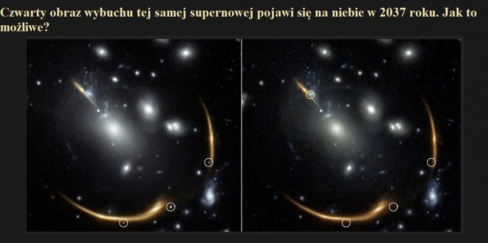 Czwarty obraz wybuchu tej samej supernowej pojawi się na niebie w 2037 roku. Jak to możliwe.jpg