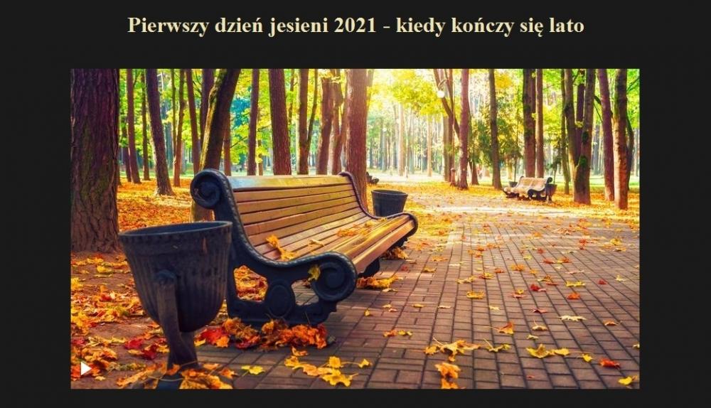 Pierwszy dzień jesieni 2021 - kiedy kończy się lato.jpg