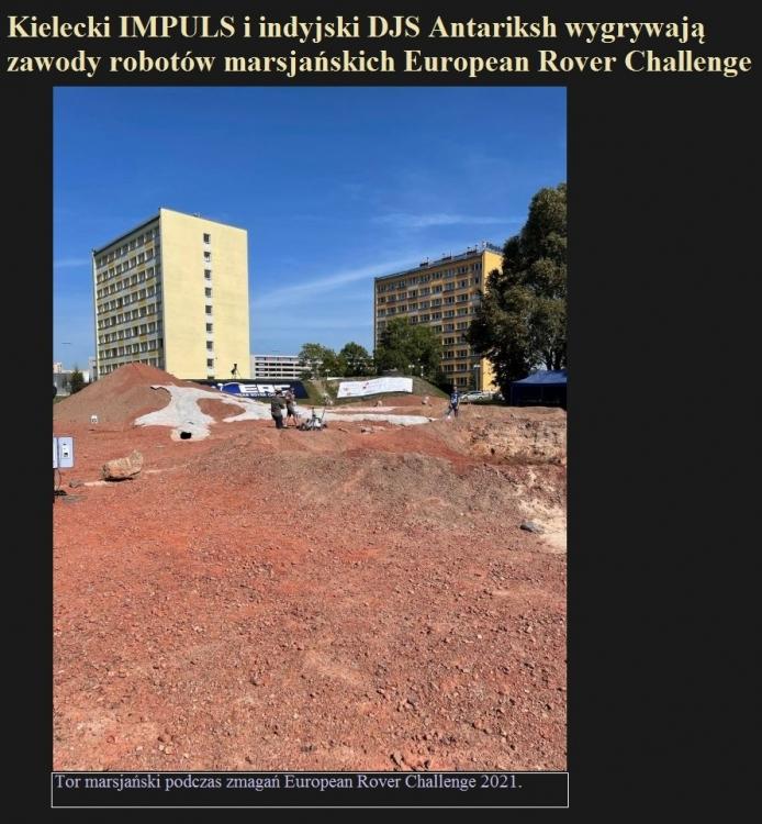 Kielecki IMPULS i indyjski DJS Antariksh wygrywają zawody robotów marsjańskich European Rover Challenge 2021.jpg