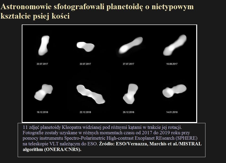 Astronomowie sfotografowali planetoidę o nietypowym kształcie psiej kości.jpg